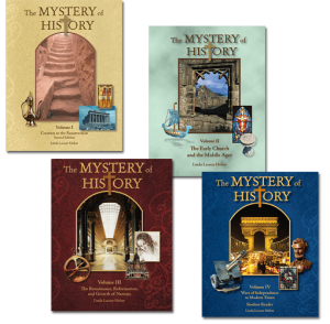 The Mystery of History Volume I through IV - A Christian World History Curriculum