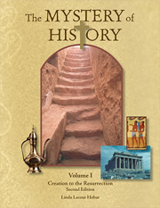 Christian World History Curriculum | The Mystery of History Volume I Creation to the Resurrection