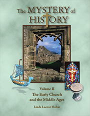The Mystery of History Curriculum Store | Volume II The Early Church and the Middle Ages
