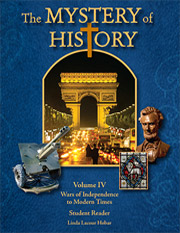 Christian World History Curriculum | The Mystery of History Volume VI Wars of Independence and Modern Times