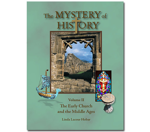Mystery Of History Volume 1: World History Curriculum