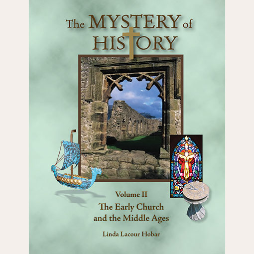 Mystery Of History Timeline: The Mystery Of History Volume I