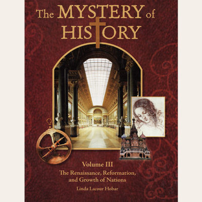 The Mystery of History Volume III Student Reader