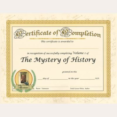 The Mystery of History Volume I Certificate of Completion