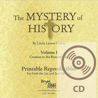 The Mystery of History Volume I (Second Edition) Printable Reproducibles CD