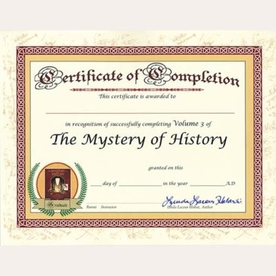 The Mystery of History Volume III Certificate of Completion