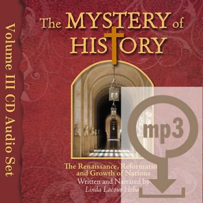 The Mystery of History Volume III Audio MP3 Download