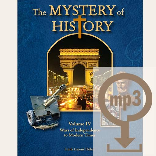 The Mystery of History Volume IV Audio Book