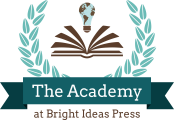 The Academy at Bright Ideas Press