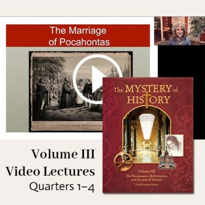 The Mystery of History Video Lectures for Volume III Quarters 1–4