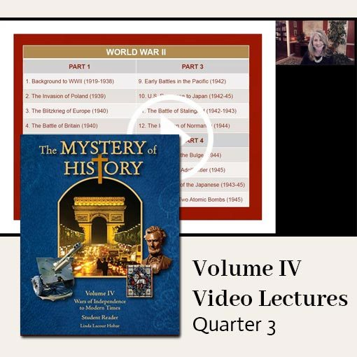 The Mystery of History Video Lectures for Volume IV Quarter 3